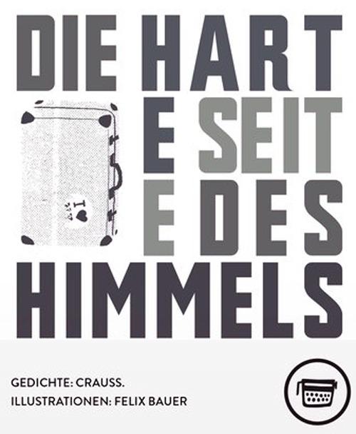 Crauss: DIE HARTE SEITE DES HIMMELS
